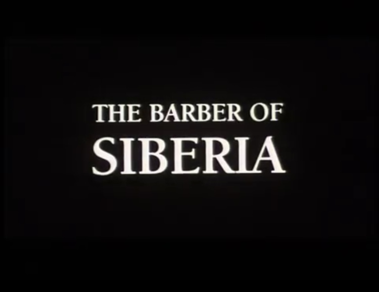 Four movies that describe the best Russian soul - The Barber of Siberia
